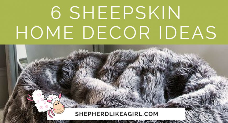 6 Sheepskin Home Decor Ideas | Copia Cove Icelandic Sheep