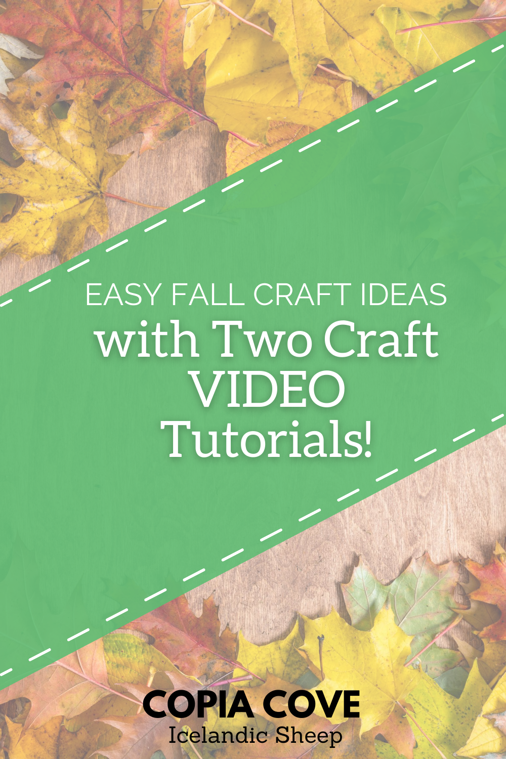 Easy Fall Craft Ideas With Two Craft Video Tutorials Copia Cove Icelandic Sheep Butte Montana Usa